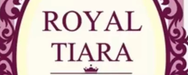 ROYAL TIARA